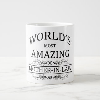 World's Most Amazing Mother-In-Law Large Coffee Mug
