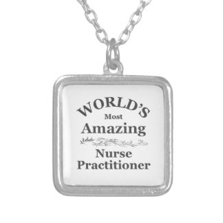 World's most Amazing Nurse Practitioner Personalized Necklace