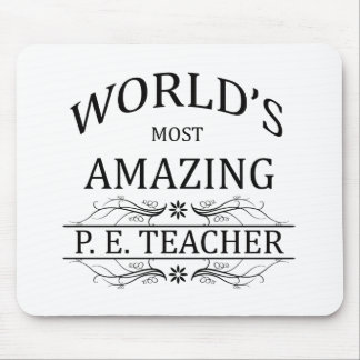 World's Most Amazing P.E. Teacher Mouse Pad