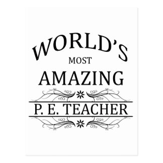 World's Most Amazing P.E. Teacher Postcard