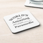 World's most Amazing Paramedic Drink Coaster