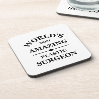 World's most amazing Plastic Surgeon Coaster