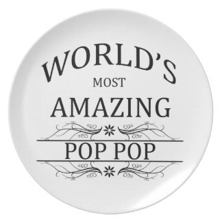 World's Most Amazing Pop Pop Melamine Plate