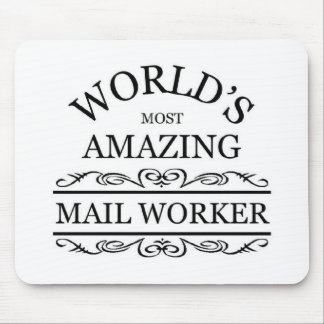 World's most amazing Postal Worker Mouse Pad