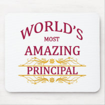 World's Most Amazing Principal Mouse Pad