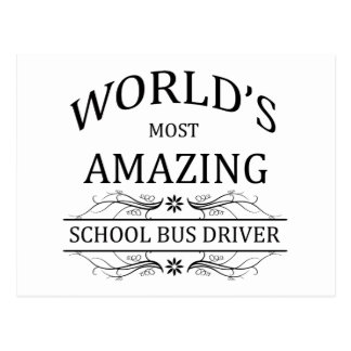 World's Most Amazing School Bus Driver Postcard