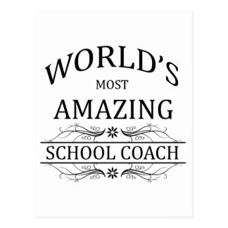 World's Most Amazing School Coach Postcard