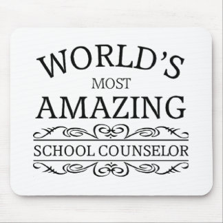 World's Most amazing school counselor Mouse Pad
