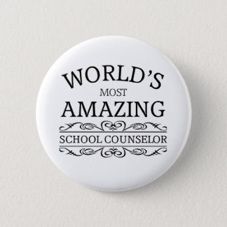 World's Most amazing school counselor Pinback Button