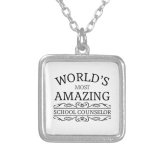 World's Most amazing school counselor Silver Plated Necklace