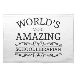 World's most amazing school Librarian Placemat