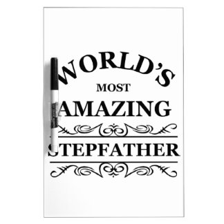 World's most amazing stepfather Dry-Erase board