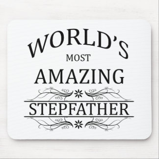 World's Most Amazing Stepfather Mouse Pad
