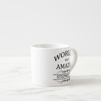 World's Most Amazing Stepmother Espresso Cup