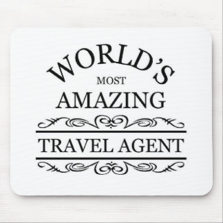 World's most amazing Travel Agent Mouse Pad