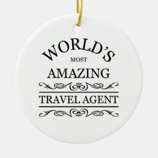 World's most amazing Travel Agent Double-Sided Ceramic Round Christmas Ornament