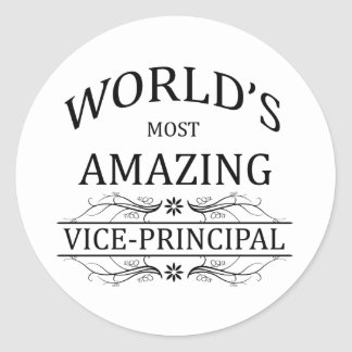 World's Most Amazing Vice-Principal Classic Round Sticker