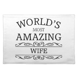 World's most amazing  Wife Cloth Placemat