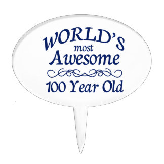 World's Most Awesome 100 Year Old Cake Topper