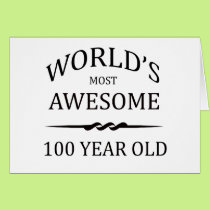 World's Most Awesome 100 Year Old Card