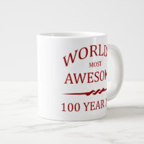World's Most Awesome 100 Year Old Large Coffee Mug