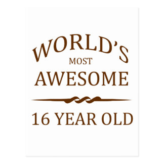 World's Most Awesome 16 Year Old Postcard