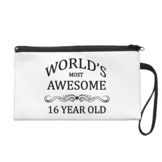 World's Most Awesome 16 Year Old Wristlet