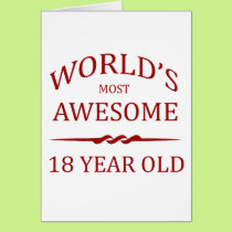 World's Most Awesome 18 Year Old Card