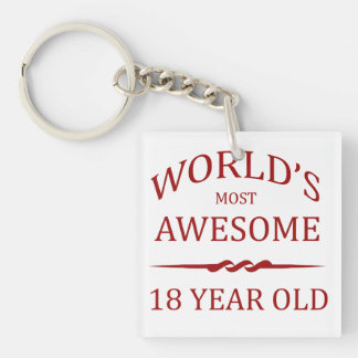 World's Most Awesome 18 Year Old Keychain
