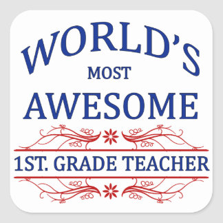 World's Most Awesome 1st. grade Teacher Square Sticker
