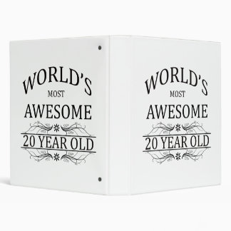 World's Most Awesome 20 Year Old 3 Ring Binder