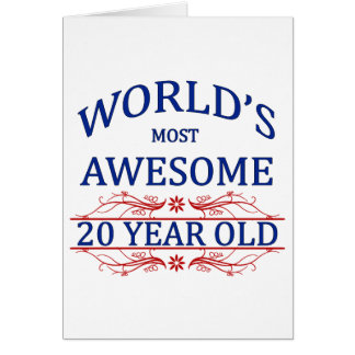 World's Most Awesome 20 Year Old Greeting Card