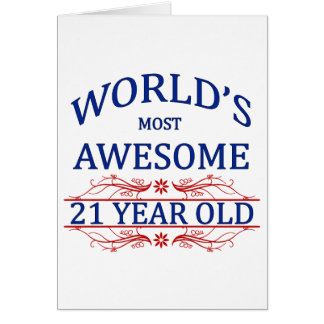 World's Most Awesome 21 Year Old Card