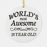 World's Most Awesome 21 Year Old Ornament