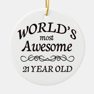 World's Most Awesome 21 Year Old Double-Sided Ceramic Round Christmas Ornament