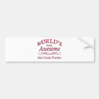 World's Most Awesome 2nd. Grade Teacher Bumper Sticker