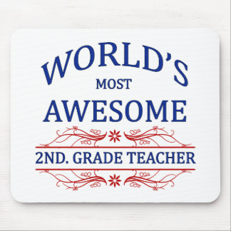 World's Most Awesome 2nd. Grade Teacher Mouse Pad
