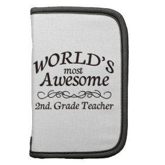 World's Most Awesome 2nd. Grade Teacher Organizers