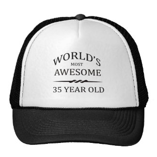 World's Most Awesome 35 Year Old Trucker Hat