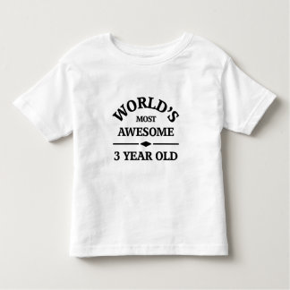World's most awesome 3 year old tshirt