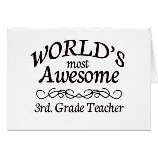 World's Most Awesome 3rd. Grade Teacher Card