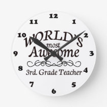 World's Most Awesome 3rd. Grade Teacher Round Clock