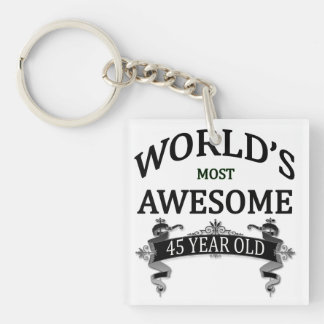 World's Most Awesome 45 Year Old Keychain