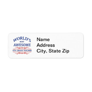 World's Most Awesome 4th. Grade Teacher Label