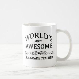 World's Most Awesome 4th. Grade Teacher Classic White Coffee Mug