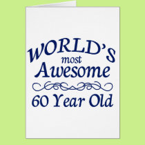 World's Most Awesome 60 Year Old Card