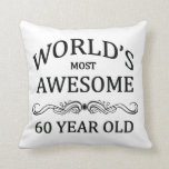World's Most Awesome 60 Year Old Pillows