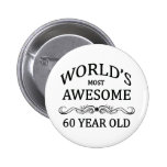 World's Most Awesome 60 Year Old Pin