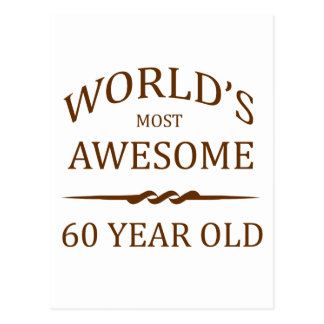 World's Most Awesome 60 Year Old. Postcard