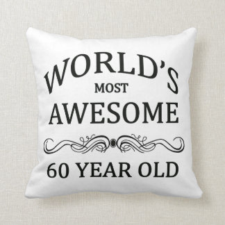 World's Most Awesome 60 Year Old Throw Pillow